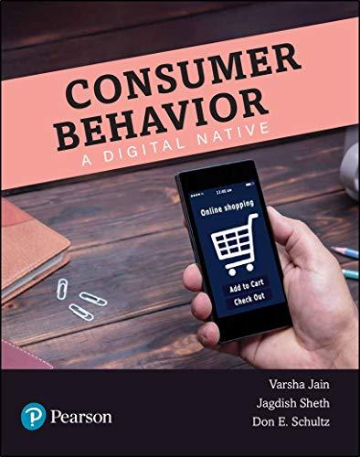 Consumer Behavior - A Digital Native   First Edition   By Pearson