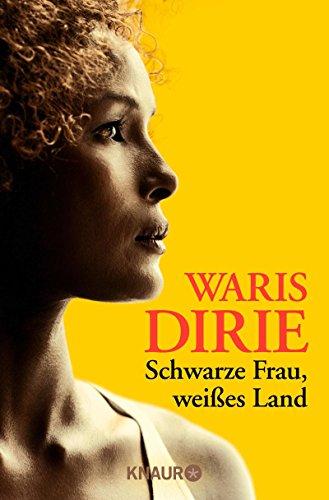 Schwarze Frau, weißes Land (German Edition)