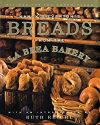 Nancy Silverton's Breads from the La Brea Bakery: Recipes for the Connoisseur