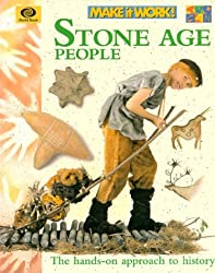 Stone Age People (Make It Work! History) by Andrew Haslam (2000-05-01)