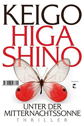 Keigo Higashino: Unter der Mitternachtssonne