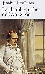 La Chambre noire de Longwood: Le voyage à Sainte-Hélène