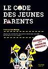 Le code des jeunes parents par Corre Montagu