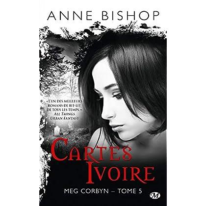 Meg Corbyn, T5 : Cartes ivoire