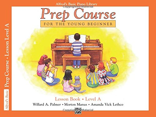 Alfred's Basic Piano Prep Course Lesson Book, Bk A: For the Young Beginner (Alfred's Basic Piano Library) thumbnail