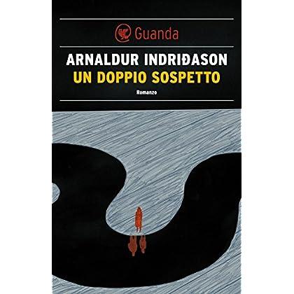 Un Doppio Sospetto: Un'indagine Per L'agente Erlendur Sveinsson
