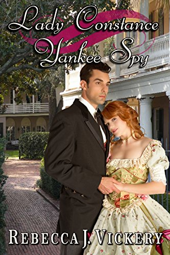 Lady Constance Yankee Spy (English Edition) (Yankee Spy)