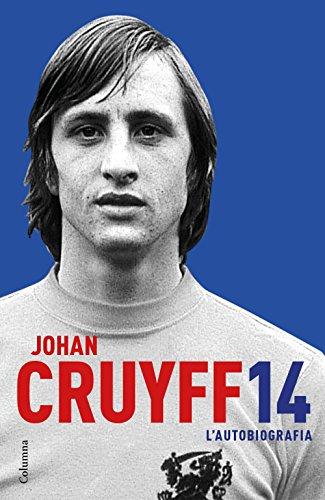 14. L'autobiografia (NO FICCIÓ COLUMNA) por Johan Cruyff