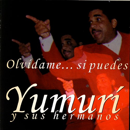A Guarachar - Yumuri Y Sus Hermanos