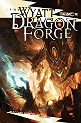 Dragon Forge: The Draconic Prophecies, Book 2