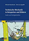 Image de Technische Mechanik in Beispielen und Bildern: Statik und Festigkeitslehre