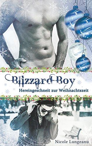 Blizzard Boy: Hereingeschneit zur Weihnachtszeit (Boys of NYC)