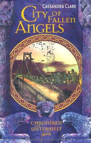 Buchseite und Rezensionen zu 'City of Fallen Angels: Chroniken der Unterwelt (4)' von Cassandra Clare