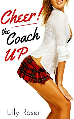 Cheer the Coach Up (First time with an Alpha Male) (English Edition)