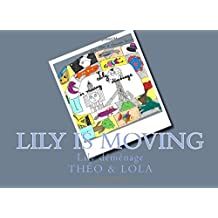Lily is moving