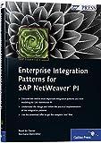 Enterprise Integration Patterns for SAP NetWeaver PI: SAP PRESS Essentials 35 (SAP PRESS: englisch)