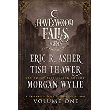 Legends of Havenwood Falls Volume One: (A Legends of Havenwood Falls Collection)