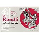 Le Kendo en bande dessinée : Tome 2
