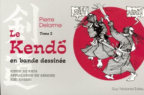 Le Kendo en bande dessine : Tome 2