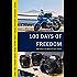 100 Days of Freedom: Mit Kamera und Motorrad durch Europa