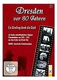 Dresden Vor 80 Jahren: Ein Streifzug Durch die Sta [Import allemand]