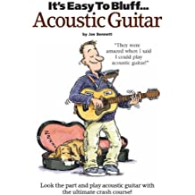 It's Easy To Bluff... Acoustic Guitar