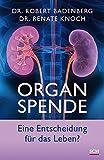 Organspende: Eine Entscheidung für das Leben?