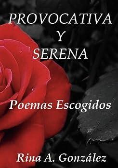 Provocativa y Serena de [González, Rina A]