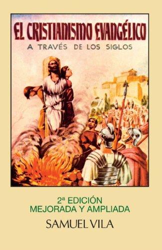 Cristianismo Evangélico A Través De Los Siglos