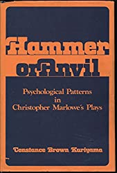 Hammer or Anvil: Psychology Patterns in Christopher Marlowe's Plays