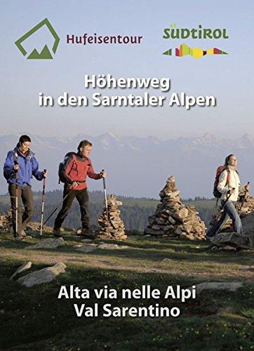 Hufeisentour / Höhenweg in den Sarntaler Alpen: Hufeisentour / Alta Via nelle Alpi Val Sarentino (Kombinierte Sommer-Wanderkarten Südtirol) par Athesia Tappeiner Verlag