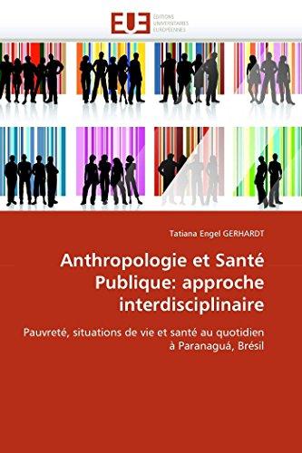 Anthropologie et santé publique: approche interdisciplinaire