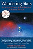 Wandering Stars: Anthology of Jewish Fantasy and Science Fiction