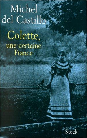 Colette, une certaine France