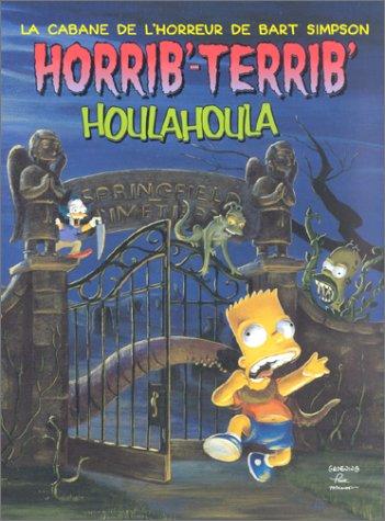 La cabane de l'horreur de Bart Simpson : Horrib'-Terrib'