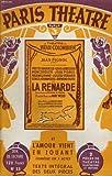 Paris theatre n° 55 - la renarde, pièce en 4 actes et 3 tableaux de mme cendrine de porthal - l'amour vient en jouant, comédie en 3 actes de jean bernard-luc