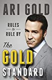The Gold Standard: Rules to Rule