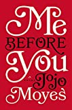 Best Me Hardcover - Me Before You: A Novel Review