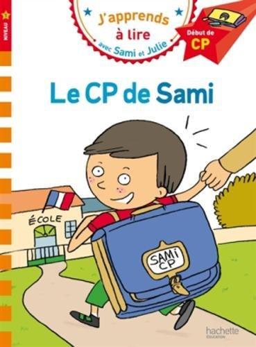 Sami et Julie CP Niveau 1 Le CP de Sami par Laurence Lesbre