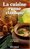 La Cuisine russe classique