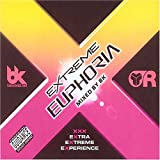 Extreme Euphoria Vol.1: Mixed By Bk/Parental Advisory