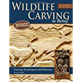 Wildlife Carving in Relief: Carving Techniques and Patterns