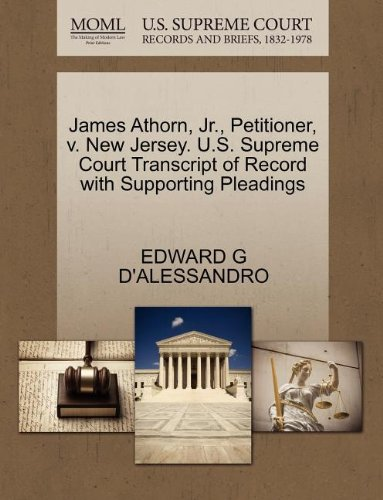 James Athorn, JR., Petitioner, V. New Jersey. U.S. Supreme Court Transcript of Record with Supporting Pleadings