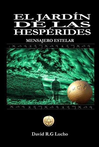 El Jardín De Las Hespérides: Mensajero Estelar