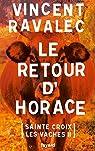 Sainte-Croix-les-Vaches, tome 2 : Le retour d'Horace par Ravalec