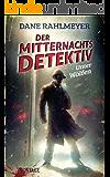 Der Mitternachtsdetektiv: Unter Wölfen - Eine Novelle