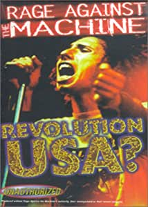 Rage Against the Machine - Revolution USA? (Unauthorized) [Import USA Zone 1]