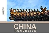 Fotobuch China Rundreise: Fotos und Informationen über China (Fotobooks 10)