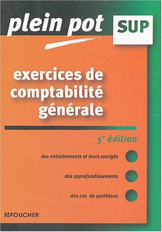 Exercices de comptabilit gnrale Enseignement suprieur, BTS, DUT tertiaires