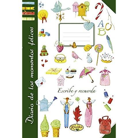 Diario De Los Momentos Felices (Escribe y recuerda)